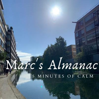 Five minutes of civilised calm from the English countryside. As featured on BBC Radio Suffolk. Sign up at https://marcsalmanac.substack.com to receive an email when new episodes are added. You can find a playlist of the recommended songs to wake up to on YouTube at https://www.youtube.com/playlist?list=PLxBpfbS-x5t3GLN-TVXMNSSwnAlum0l8Z