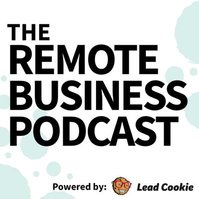Remote Business Podcast - Practical tips for running a business from home