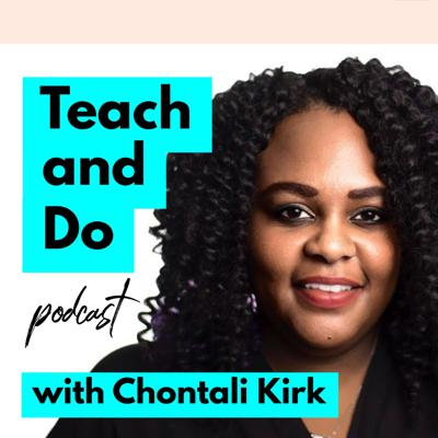 """Chontali """"Teal"""" Kirk and friends discuss how teachers thrive and live their best lives outside of the classroom!  Support this podcast: https://anchor.fm/teachanddo/support"""