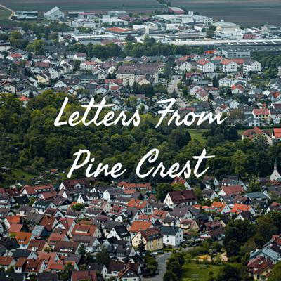 Letters From Pine Crest