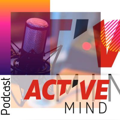 Active Mind Podcast