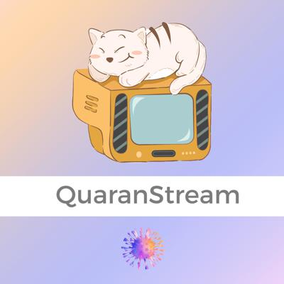 QuaranStream