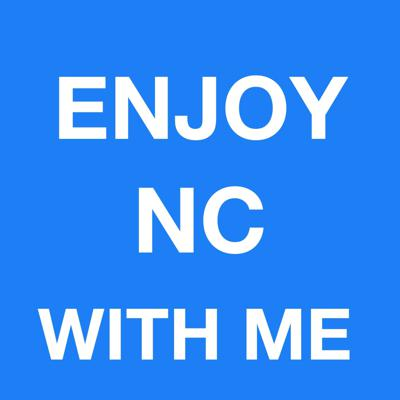 Enjoy NC With Me