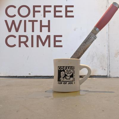 COFFEE with CRIME