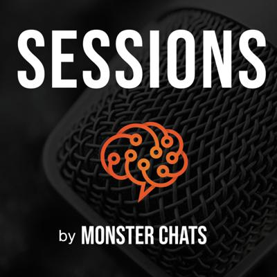 SESSIONS by Monster Chats