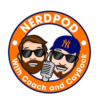 NerdPod with Coach and CayRock