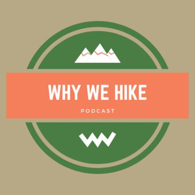 Why We Hike