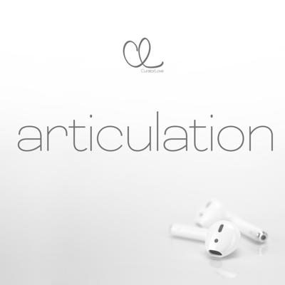 Articulation by CuratorLove