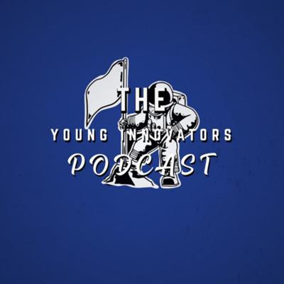 Young Innovators Podcast