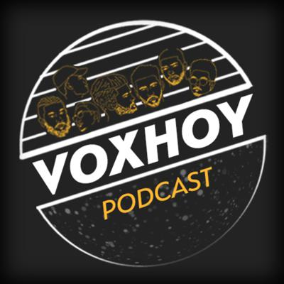 A look into a the lives of a few filmmakers, photographers and music producers. Join us to talk about life and discuss the shows and movies we are currently watching. Also join us while we play party games and have fun. We want to be real with you and you can be real with us. Welcome to the VoxHoy Podcast.  Support this podcast: https://anchor.fm/voxhoy/support