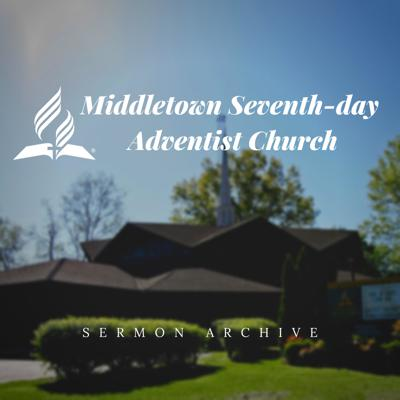 Middletown Seventh-day Adventist Church Sermons