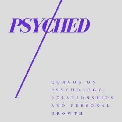 Psyched is where the intersection of psychology, relationships and personal growth meet. Join us weekly to hear our conversations and answer your questions on topics like infidelity, forgiveness, self-esteem and more.