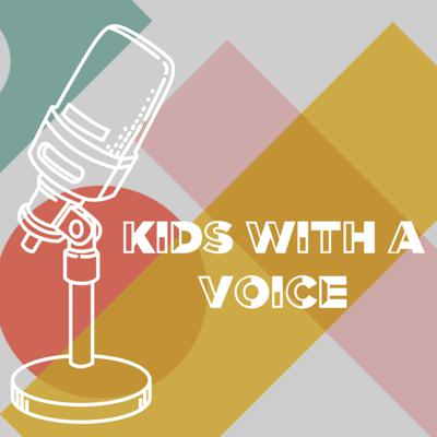 Kids with a Voice