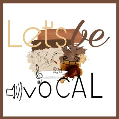 Let's Be Vocal