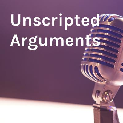 Unscripted Arguments