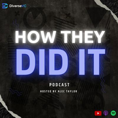 How They Did It Podcast