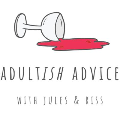 Adultish Advice