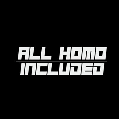 All Homo Included