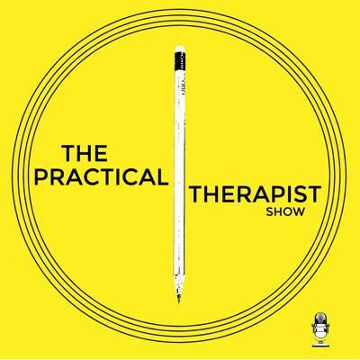 The Practical Therapist Show