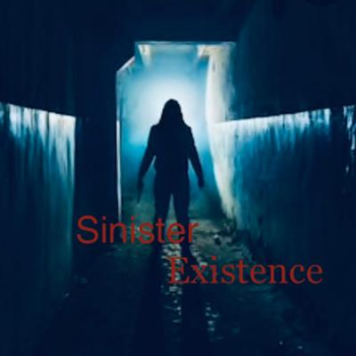Sinister Existence