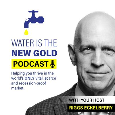 Water Is the New Gold