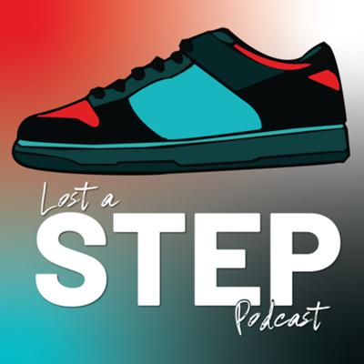 Lost a Step Podcast