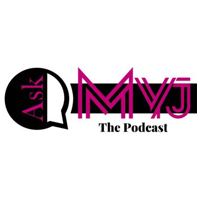 Ask Myj The Podcast explores pop culture trends in music, movies, and TV that influence our relationships, lifestyle, and attitudes. Myj is spilling the real tea about all your favorite celebrities and influencers.