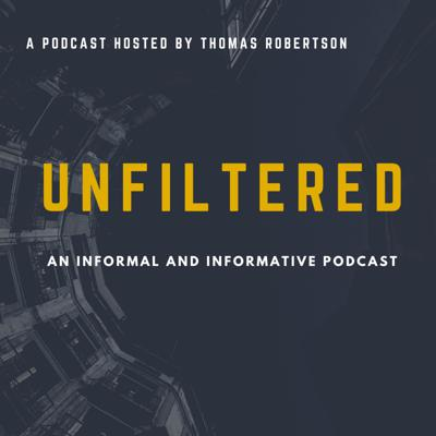 Unfiltered with Thomas Robertson