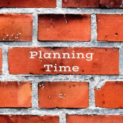 Planning Time: Teachers Making Time for What Matters