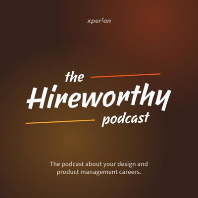 Demystify your career in design and product management.  A few things don't come with a user's manual. One of them is your product career. Hireworthy helps you maximize the precious 7000 days of your life-time that you typically spend on your career.  There's no better way to start this journey than having real & realistic conversations. Subscribe to our podcast to learn more!