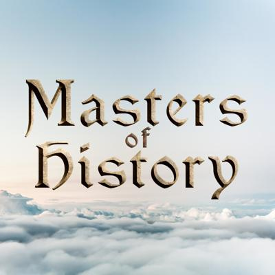 Masters of History Podcast