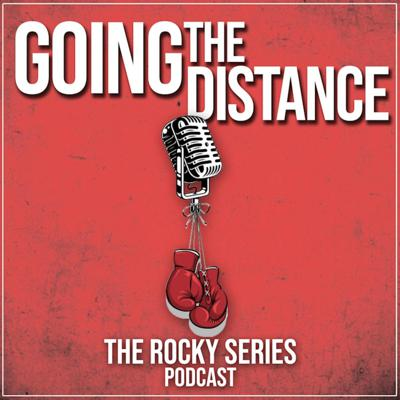 Going The Distance: The Rocky Series Podcast