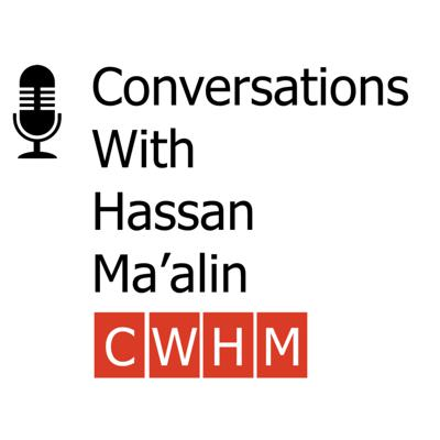 Conversations with Hassan Ma'alin