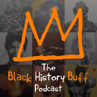 The Black History Buff podcast is a fun and thrilling journey through time. Covering the full historical tapestry of the African Diaspora, you'll hear tales covering everything from African Samurai to pistol-wielding poets. More than just a podcast, the show is a bridge that links communities throughout the African diaspora and enlightens and empowers its friends.  If you'd like to become a friend of the show follow the links on this page  https://pod.fan/black-history-buff-podcast  You can find me at https://www.blackhistorybuff.com/pages/social-2 & www.blackhisto Support this podcast: https://anchor.fm/blackhistorybuff/support