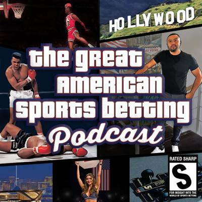 The Great American Sports Betting Podcast
