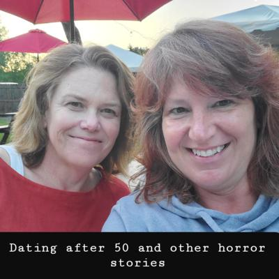 Two women talk hilariously about their dating adventures. Contact us at datingafter50aohs@gmail.com. Support this podcast: https://anchor.fm/tricia28/support
