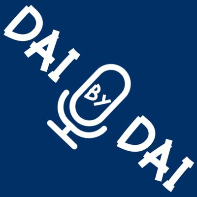 Dai By Dai Podcast