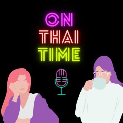 On Thai Time