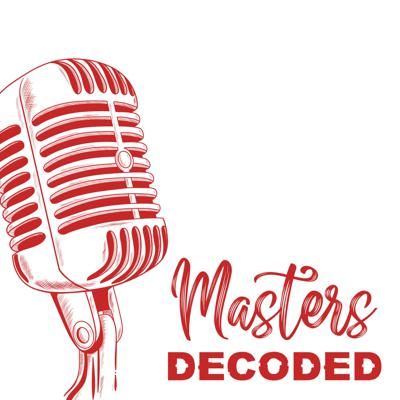 Masters Decoded