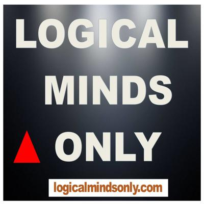 LOGICAL MINDS ONLY