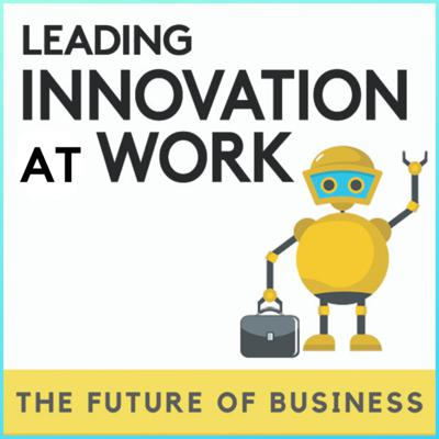 Leading Innovation at Work