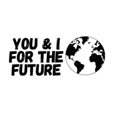You & I For The Future