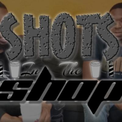 Shots at the Shop