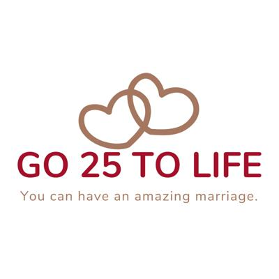 Go 25 To Life