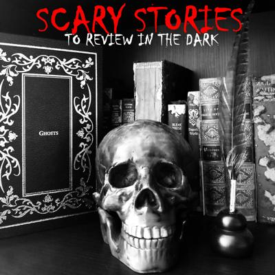Scary Stories To Review in the Dark