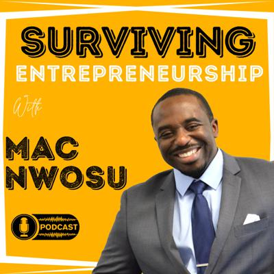 The Surviving Entrepreneurship Podcast