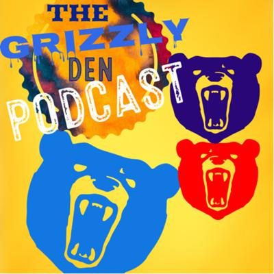 The Grizzly Den Podcast