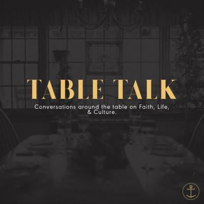 Table Talk with Anchor
