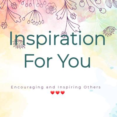 Inspiration For You