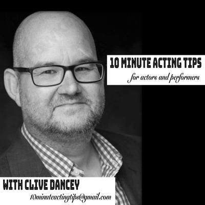 10 Minute Acting Tips